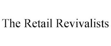 THE RETAIL REVIVALISTS