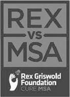 REX VS MSA REX GRISWOLD FOUNDATION CURE MSA