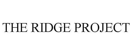 THE RIDGE PROJECT