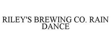 RILEY'S BREWING CO. RAIN DANCE