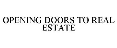OPENING DOORS TO REAL ESTATE