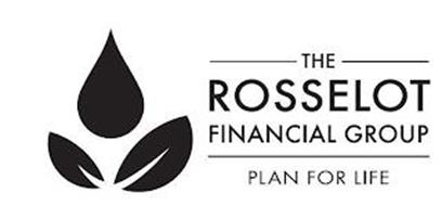THE ROSSELOT FINANCIAL GROUP PLAN FOR LIFE