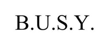 B.U.S.Y.