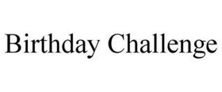 BIRTHDAY CHALLENGE