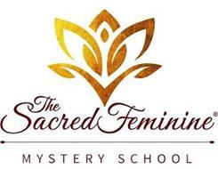 THE SACRED FEMININE MYSTERY SCHOOL
