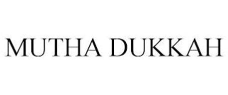 MUTHA DUKKAH