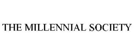 THE MILLENNIAL SOCIETY