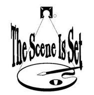 THE SCENE IS SET