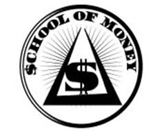 $CHOOL OF MONEY $