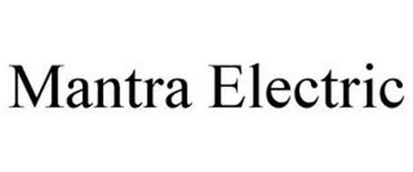MANTRA ELECTRIC