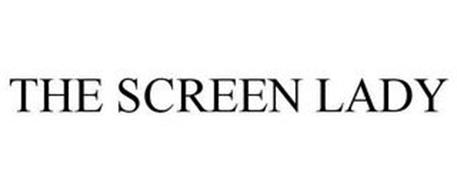 THE SCREEN LADY