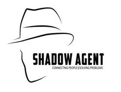 SHADOW AGENT CONNECTING PEOPLE | SOLVING PROBLEMS