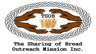 THE SHARING OF BREAD OUTREACH MISSION INC. TSOB