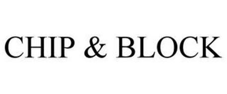 CHIP & BLOCK
