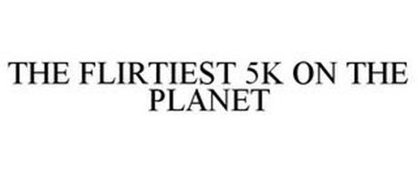 THE FLIRTIEST 5K ON THE PLANET