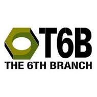 T6B THE 6TH BRANCH