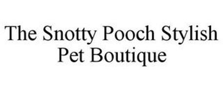THE SNOTTY POOCH STYLISH PET BOUTIQUE