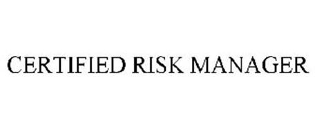 CERTIFIED RISK MANAGER