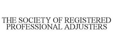 THE SOCIETY OF REGISTERED PROFESSIONAL ADJUSTERS