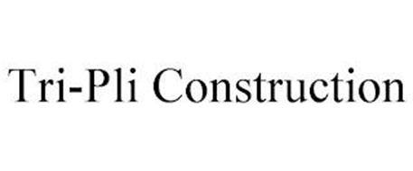 TRI-PLI CONSTRUCTION