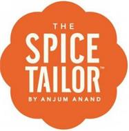 THE SPICE TAILOR BY ANJUM ANAND