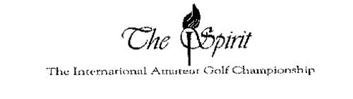 THE SPIRIT THE INTERNATIONAL AMATEUR GOLF CHAMPIONSHIP