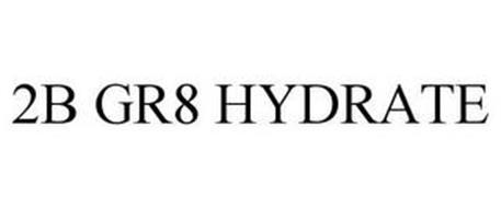 2B GR8 HYDRATE