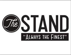 "THE STAND ""ALWAYS THE FINEST"""