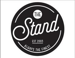 THE STAND EST 2003 ALWAYS THE FINEST