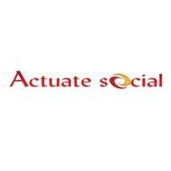 ACTUATE SOCIAL