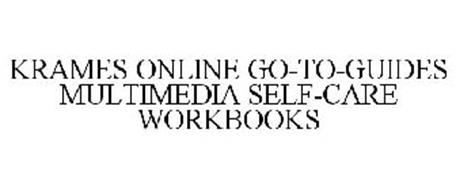 KRAMES ONLINE GO-TO-GUIDES MULTIMEDIA SELF-CARE WORKBOOKS