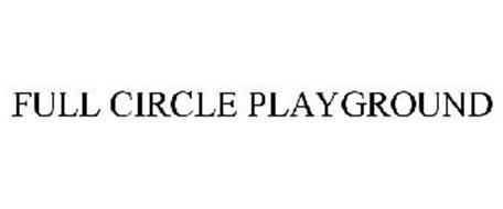 FULL CIRCLE PLAYGROUND