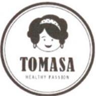 TOMASA HEALTHY PASSION