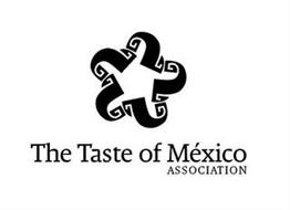 THE TASTE OF MÉXICO ASSOCIATION