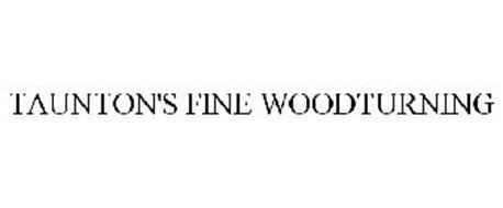 TAUNTON'S FINE WOODTURNING
