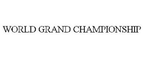 WORLD GRAND CHAMPIONSHIP