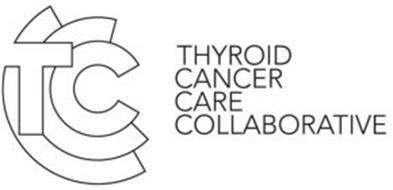 TCCC THYROID CANCER CARE COLLABORATIVE