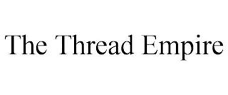 THE THREAD EMPIRE