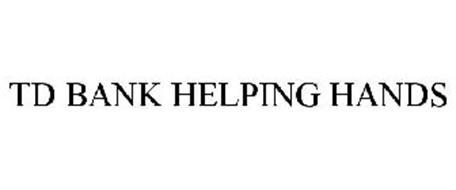 TD BANK HELPING HANDS