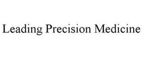 LEADING PRECISION MEDICINE