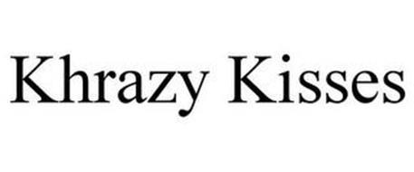 KHRAZY KISSES