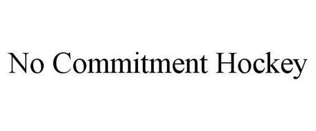 NO COMMITMENT HOCKEY