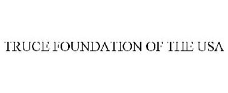 TRUCE FOUNDATION OF THE USA