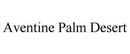 AVENTINE PALM DESERT