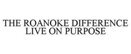 THE ROANOKE DIFFERENCE LIVE ON PURPOSE