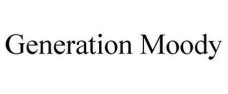 GENERATION MOODY