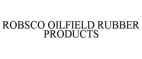 ROBSCO OILFIELD RUBBER PRODUCTS
