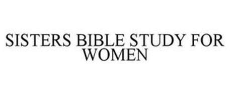 SISTERS: BIBLE STUDY FOR WOMEN