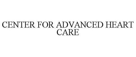 CENTER FOR ADVANCED HEART CARE