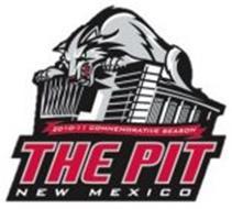 THE PIT NEW MEXICO 2010-11 COMMEMORATIVE SEASON